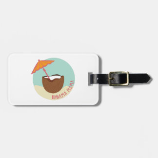 Bahama Mama Luggage Tag