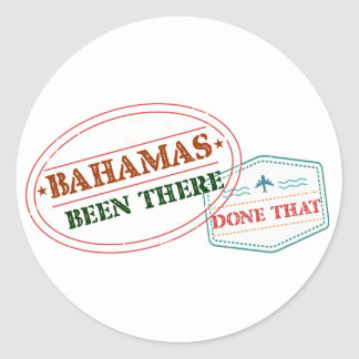 Bahamas Been There Done That Classic Round Sticker