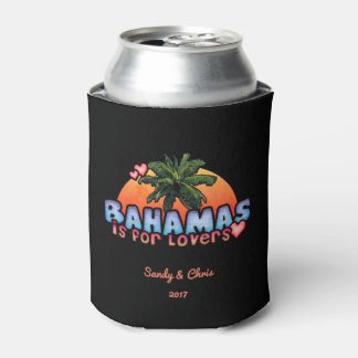 Bahamas is for Lovers (customizable) Can Cooler