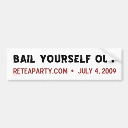 Bail Yourself Out Bumper Stickers