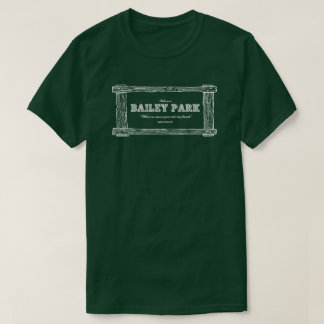 Bailey Park - It's A Wonderful Life themed t-shirt