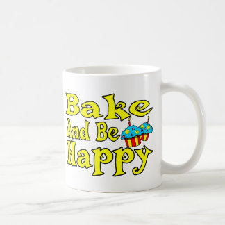 Bake And Be Happy Coffee Mug