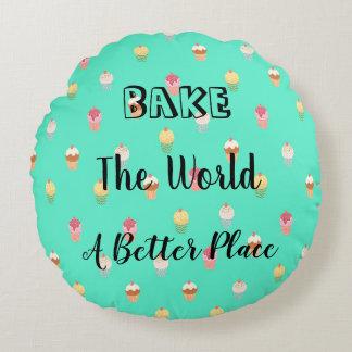 Bake The World A Better Place Pillow