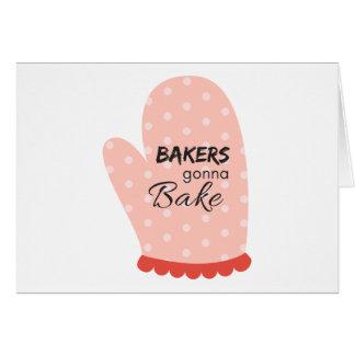 Bakers Gonna Bake Card