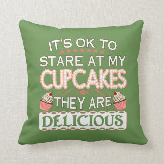 Baking - It's OK To Stare At My Cupcakes Cushion