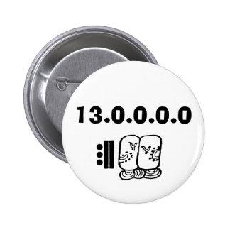 baktun, 13.0.0.0.0 6 cm round badge