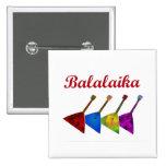 Balalaika Badges