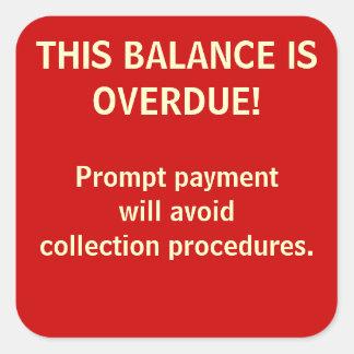 BALANCE OVERDUE! Billing Stickers