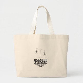 balance your time large tote bag