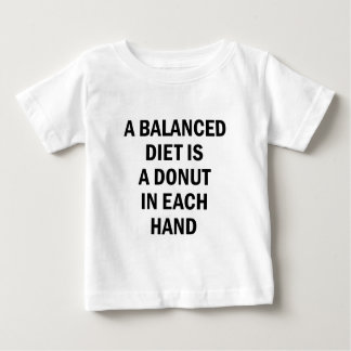 Balanced Diet Baby T-Shirt