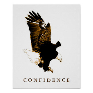 Bald Eagle Motivational Confidence Artwork Poster