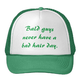 Bald Guys Never Have a Bad Hair Day Mesh Hats