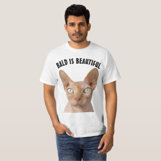 BALD IS BEAUTIFUL SPHYNX hairless cat T-shirts
