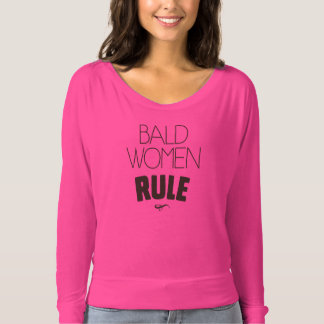 Bald Women Rule T-Shirt