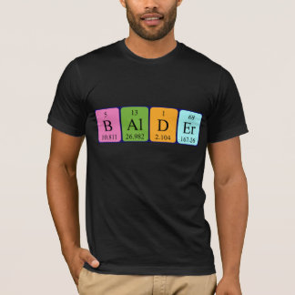 Balder periodic table name shirt