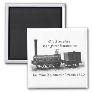Baldwin Locomotive Works ,Old Ironsides 1832 Magnet