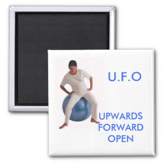 ball3, UPWARDS FORWARD OPEN, U.F.O Square Magnet