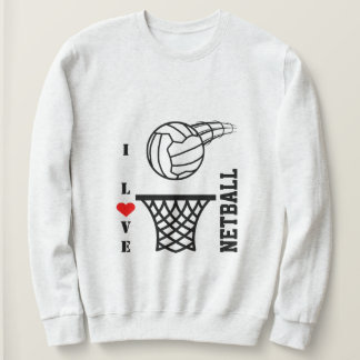 Ball And Net Design I Love Netball Sweatshirt