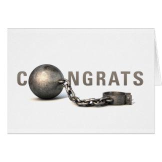 """Ball & Chain"" Wedding Congrats for Him Card"