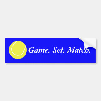 ball, Game. Set. Match. Bumper Sticker
