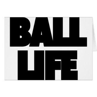 Ball Life Card