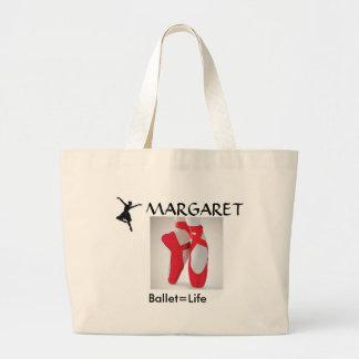 ballet, ballet2, ballet3, MARGARET, Ballet=Life Large Tote Bag