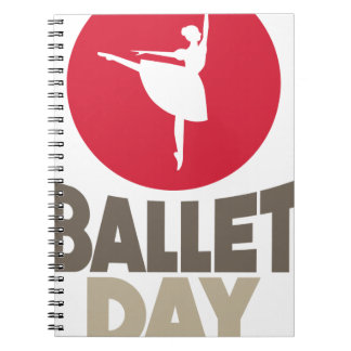 Ballet Day - Appreciation Day Notebooks