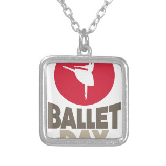 Ballet Day - Appreciation Day Silver Plated Necklace