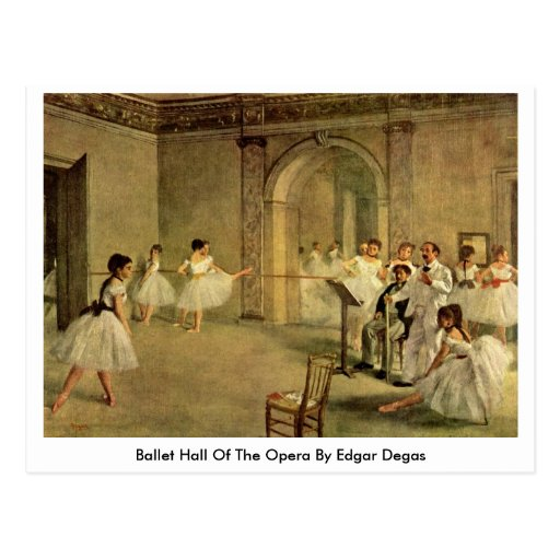 Ballet Hall Of The Opera By Edgar Degas Postcards