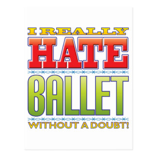 Ballet Hate Post Cards