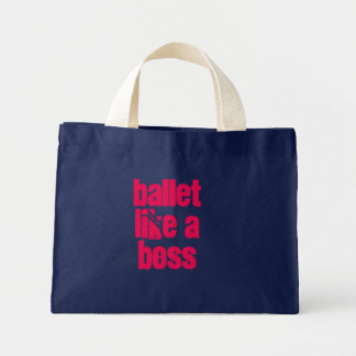 Ballet Like A Boss - Blue & Pink Mini-Tote Bag