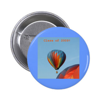 Balloons!  Class of 2009! Pinback Buttons