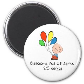 Balloons full of farts 6 cm round magnet