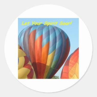 Balloons!  Let your spirit soar! Round Sticker