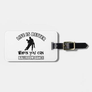 Ballroom dancing designs luggage tag