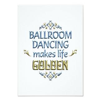 Ballroom Dancing is Golden 13 Cm X 18 Cm Invitation Card