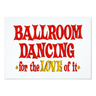 Ballroom Dancing Love 13 Cm X 18 Cm Invitation Card