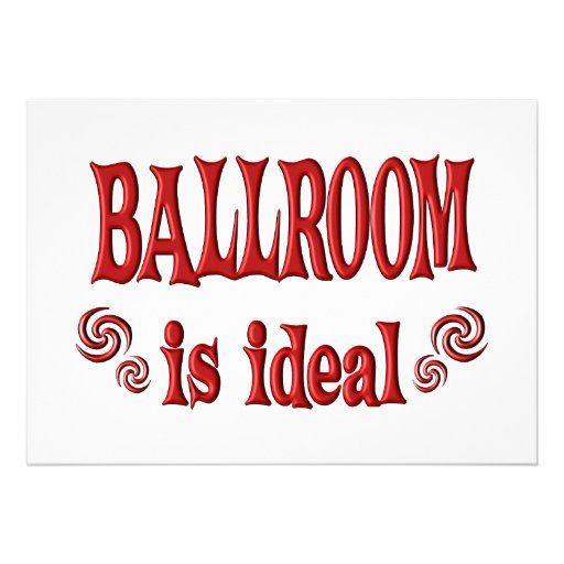 Ballroom is Ideal Custom Invite