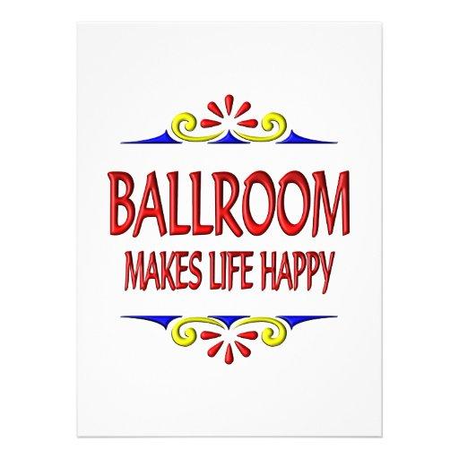 Ballroom Makes Life Happy Invitations