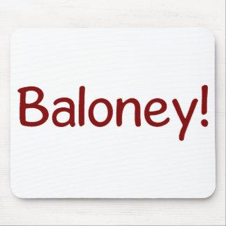 Baloney Judge Mousepad
