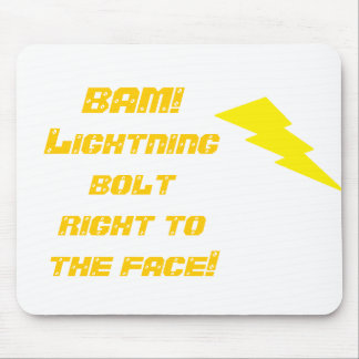 BAM! Lightning bolt right to t... Mouse Pad