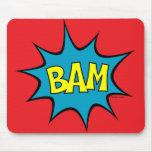 Bam! Mousepads