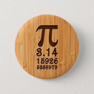 Bamboo Look & Engraved Pi Numbers 6 Cm Round Badge