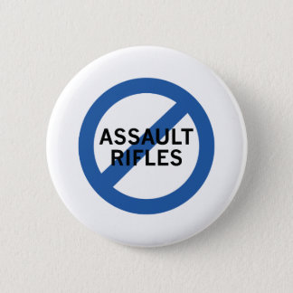 Ban Assault Rifles 6 Cm Round Badge