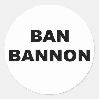 Ban Bannon Classic Round Sticker