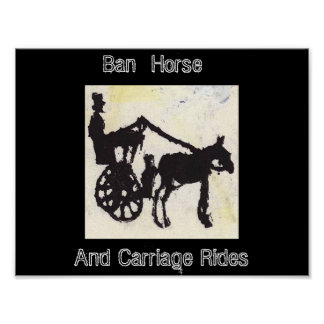 Ban Horse And Carriage Rides Poster