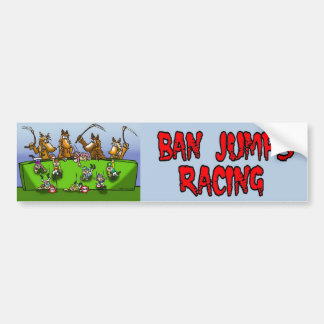 BAN JUMPS RACING BUMPER STICKER