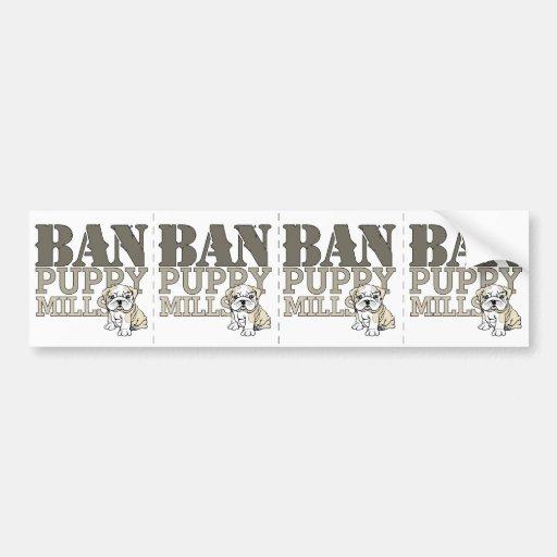 Ban Puppy Mills Bumper Stickers