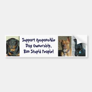 Ban Stupid People - Customized Bumper Sticker