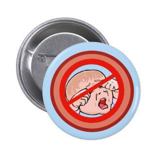 Ban the Brat No kids allowed Pins